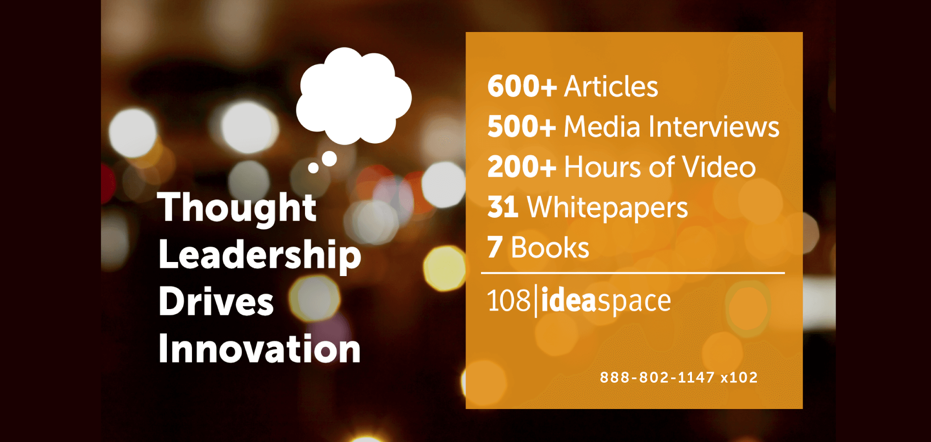 Thought Leadership by 108 ideaspace