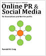 Online PR and Social Media for Associations and Not-for-Profits